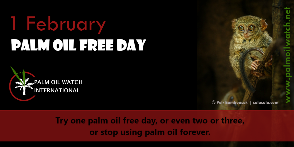 1 February - Palm Oil Free Day